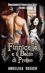 Finnicella E Il Bacio Di Proteo
