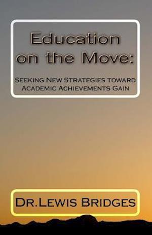 Bog, paperback Education on the Move af Dr Lewis David Bridges