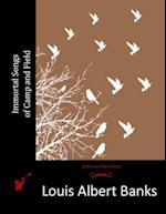 Immortal Songs of Camp and Field af Louis Albert Banks