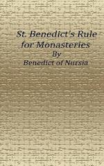 St. Benedict's Rule for Monasteries af Benedict of Nursia