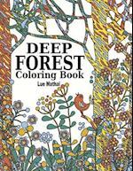 Deep Forest Coloring Book af Adult Coloring Book, Lue Mathai