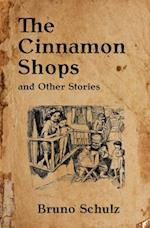 The Cinnamon Shops and Other Stories