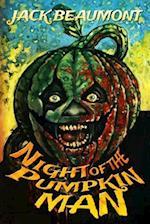 Night of the Pumpkin Man af Jack Beaumont