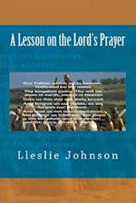 A Lesson on the Lord's Prayer