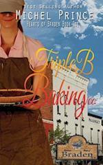Triple B Baking Company af Michel Prince