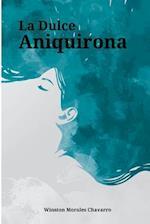 La Dulce Aniquirona af Winston Morales Chavarro