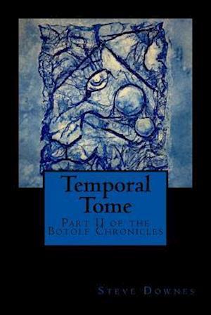Bog, paperback Temporal Tome af Steve Downes
