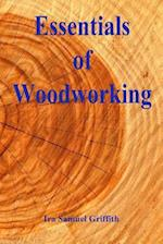 Essentials of Woodworking af Ira Samuel Griffith