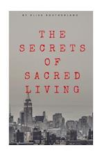 The Secrets of Sacred Living