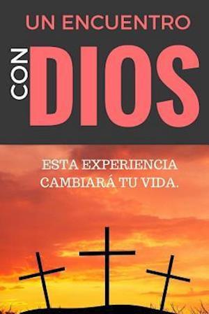 Bog, paperback Un Encuentro Con Dios af Claudio De Castro