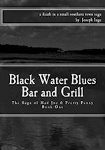 Black Water Blues Bar and Grill af Joseph Inge