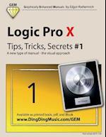 Logic Pro X - Tips, Tricks, Secrets #1