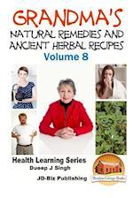 Grandma's Natural Remedies and Ancient Herbal Recipes