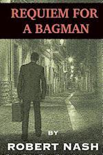 Requiem for a Bagman