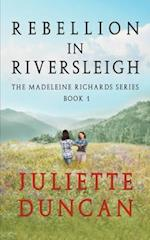 Rebellion in Riversleigh af Juliette Duncan