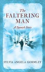 The Faltering Man
