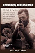 Hemingway, Hunter of Men