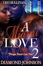 A Miami Love Tale 2 af Diamond Johnson