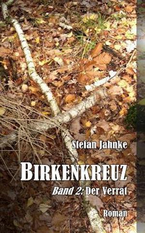 Bog, paperback Birkenkreuz 2 af Stefan Jahnke