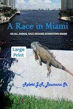 A Race in Miami - Large Print