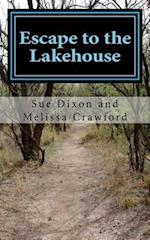 Escape to the Lakehouse