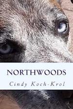 Northwoods af Cindy Koch-Krol