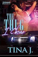The Thug I Chose af Tina J