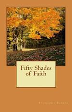 Fifty Shades of Faith