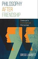 Philosophy After Friendship