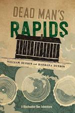 Dead Man's Rapids (A Blackwater Ben Adventure)