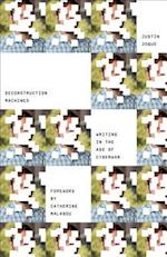 Deconstruction Machines (Electronic Mediations, nr. 54)