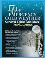 179+ Emergency Cold Weather Survival Tricks and More!