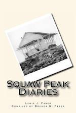 Squaw Peak Diaries