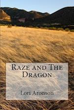 Raze and the Dragon