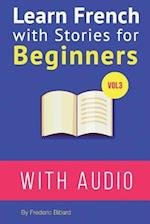 Learn French with Stories for Beginners Vol 3