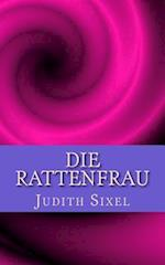 Die Rattenfrau af Judith Sixel
