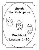 Sarah the Caterpillar Workbook 1-10