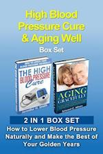 High Blood Pressure Cure & Aging Well Box Set af Edward C. Wilson, Jennifer H. Smith
