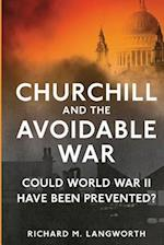 Churchill and the Avoidable War