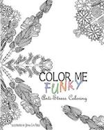 Color Me Funky - Anti-Stress Coloring af Jenna Lyn Field