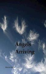 Angels Arriving