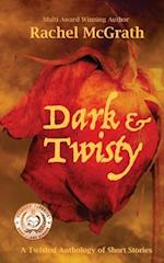 Dark & Twisty af Rachel McGrath