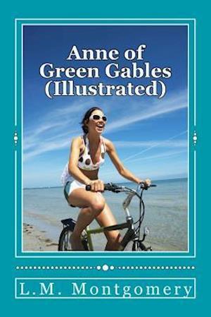 Bog, paperback Anne of Green Gables (Illustrated) af L. M. Montgomery