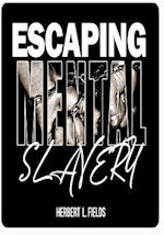 Escaping Mental Slavery af Herbert L. Fields