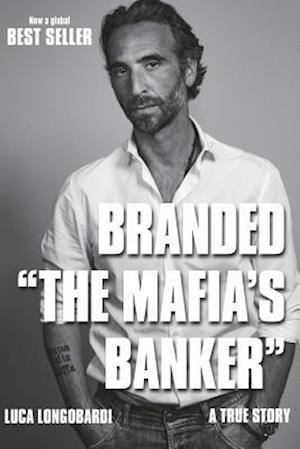 Bog, paperback Branded the Mafia's Banker af Luca Longobardi