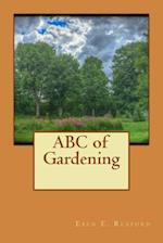 ABC of Gardening af Eben E. Rexford