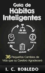 Guia de Habitos Inteligentes af I. C. Robledo