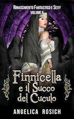 Finnicella E Il Succo del Cuculo af Angelica Rosich