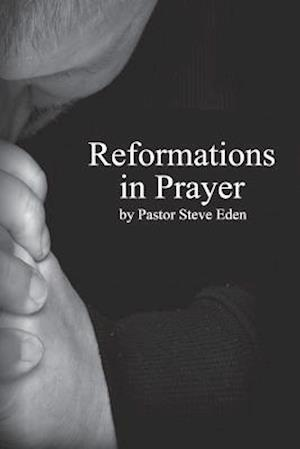 Reformations in Prayer
