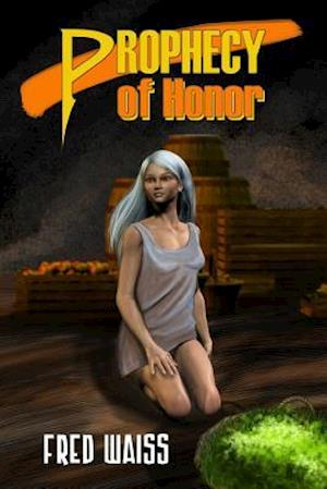 Prophecy of Honor